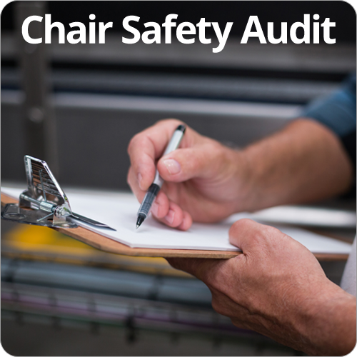 Chair Safety Audit